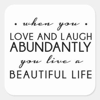 Kärlek och skratt Qoute Fyrkantigt Klistermärke