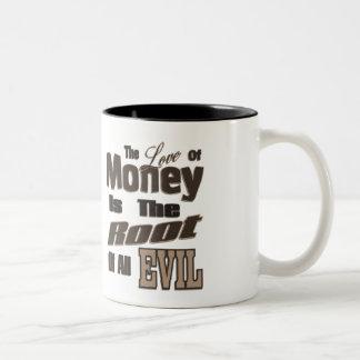 Kärleken av pengar är ondskan för rota allra Två-Tonad mugg