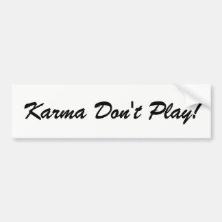 Karma leker inte bildekalet bildekal