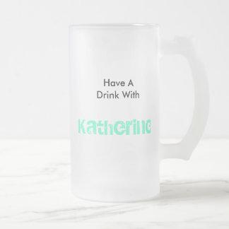 Katherine Frostat Ölglas