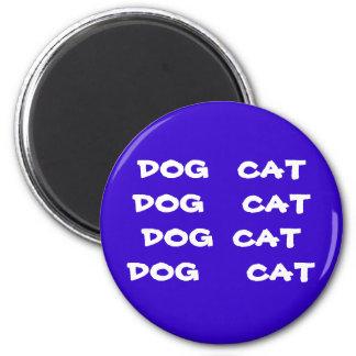 Katt för hundkatthund magnet rund 5.7 cm