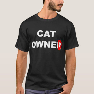 Kattägare… er, ägt tee shirts