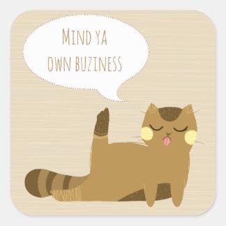 """Katten """"vara besvärad för yaen för den egna fyrkantigt klistermärke"""
