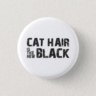 Katthår är den nya svarten mini knapp rund 3.2 cm