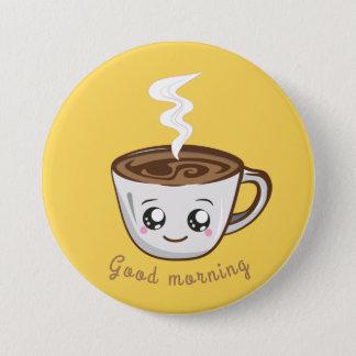 Kawaii kopp av kaffe, bra morgon för tea   mellanstor knapp rund 7.6 cm