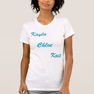 Kayla Chloe, Kait T-shirt