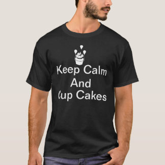 Keep calm and cup cakes t shirt