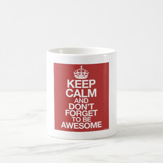 Keep calm and don´t forget to be awesome mug kaffemugg