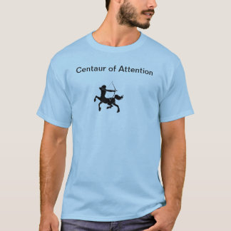 Kentaur av uppmärksamhet tshirts