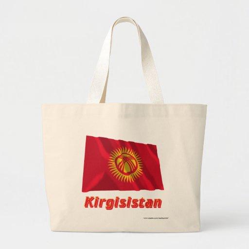 Kirgisistan Fliegende Flagge mit Namen Tote Bag