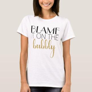 Klandra det på skumpan - guld t shirt