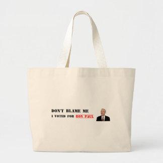Klandra inte mig - jag röstade för Ron Paul Jumbo Tygkasse