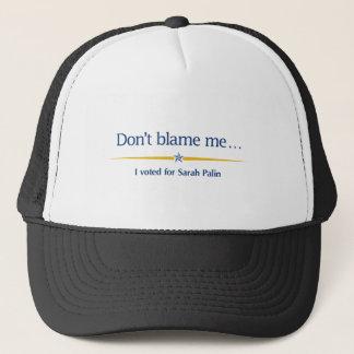 Klandra inte mig - jag röstade för Sarah Palin Keps
