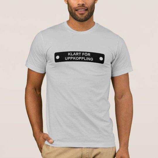 Klart för uppkoppling tee shirts