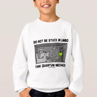 Klibbas inte i LimbotänkaQuantum mekaniker Tee Shirt