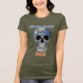 Klimatförändring är verkliga kvinna t-skjorta t-shirts