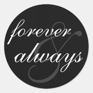 Klistermärke - för evigt & alltid