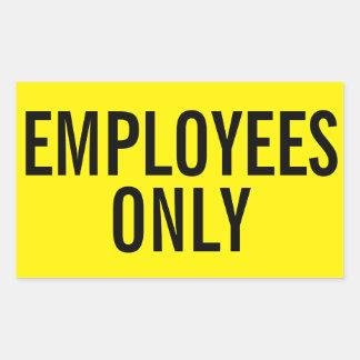 Klistermärkear för anställda endast rektangulärt klistermärke