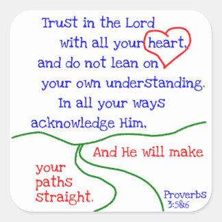Klistermärkear för Proverbs3:5 &6 Fyrkantigt Klistermärke