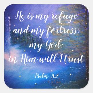 Klistermärkear för Scripture för Psalm91:2 kristna Fyrkantigt Klistermärke