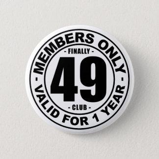 Klubb slutligen 49 standard knapp rund 5.7 cm