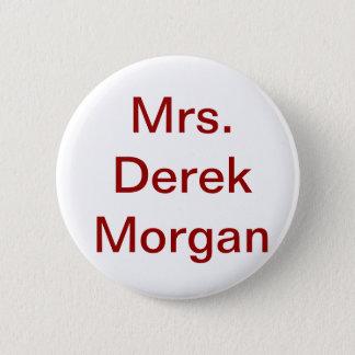 """""""Knäppas Fru Derek Morgan Standard Knapp Rund 5.7 Cm"""
