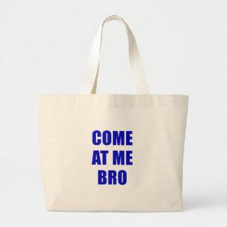 Kom på mig Bro Tygkasse