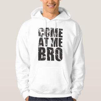 Kom på mig brohoodie sweatshirt med luva