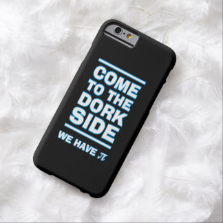 Komen till Dorksidan har vi den roliga iphone case Barely There iPhone 6 Fodral