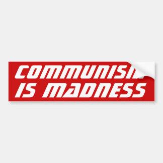 Kommunism är galenhet bildekal