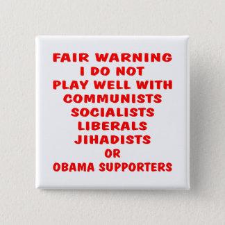 Kommunister socialist, liberal person, Jihadists, Standard Kanpp Fyrkantig 5.1 Cm