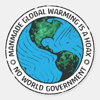Konstgjord global värme är en Hoax Runt Klistermärke