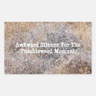 Konstig tystnad för Tumbleweedögonblicket Rektangulärt Klistermärke
