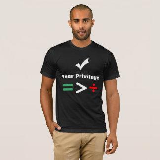 Kontrollera ditt privilegierar | jämbördig mer tee shirt