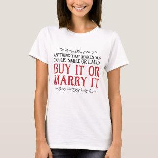 Köp att gifta sig det eller det t-shirts