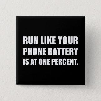 Kör det mobila batteriet för något liknande en standard kanpp fyrkantig 5.1 cm