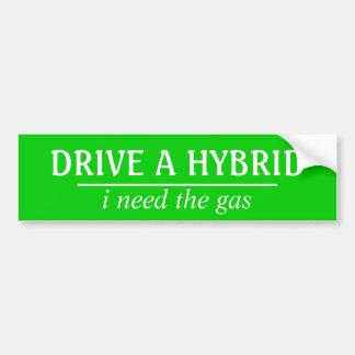 Kör ett hybrid-, mig behöver gasa! bildekal