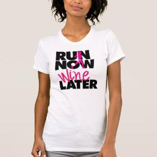 Kör nu mer sistnämnd T-tröja för vin T Shirt