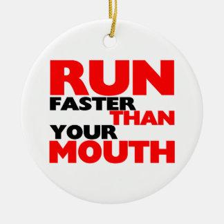 Kör snabbare än din mun julgransprydnad keramik