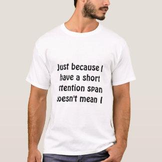 kort uppmärksamhet spänner över tee shirts