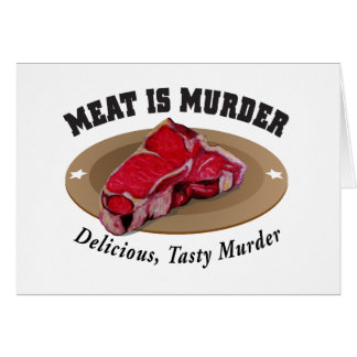 Kött är det läckra mord -, smakligt mord hälsningskort