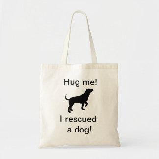 Krama mig! Jag räddade en hund! Totot hänger lös Tygkasse