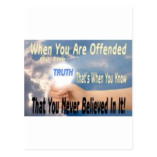 Kränkt av sanningen eller troendet av sanning vykort