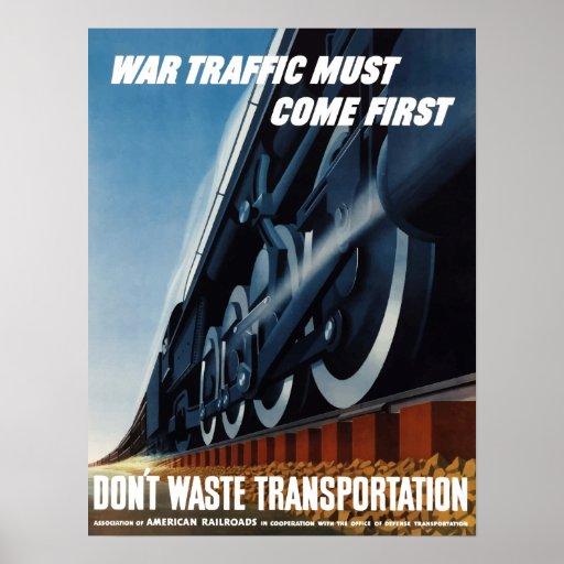 Krig Traffic måste komma först Posters