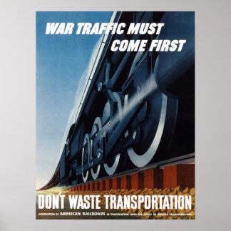 Krig Traffic måste komma först Poster