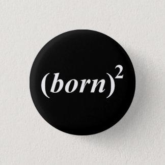 """Kristet """"fött igen """", mini knapp rund 3.2 cm"""