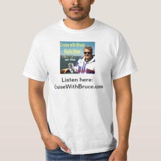 Kryssning med Bruce T Shirts