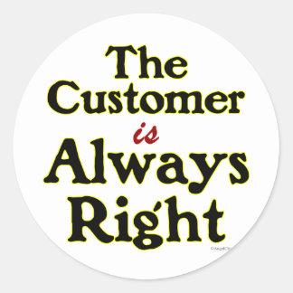 Kunden är alltid det högra ordstävet runt klistermärke