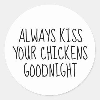 Kyssa alltid dina hönor Goodnight Runt Klistermärke