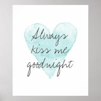 Kyssa alltid mig goodnight affischen med poster